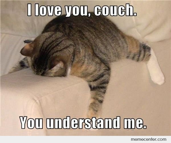 i love you couch!